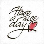 depositphotos_89751472-stock-illustration-have-a-nice-day-lettering.jpg