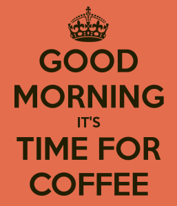 good-morning-it-s-time-for-coffee