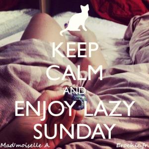 keep-calm-and-enjoy-lazy-sunday-6