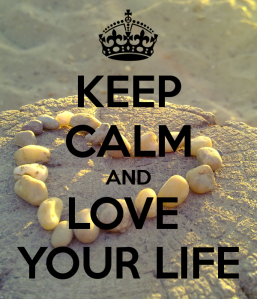 keep-calm-and-love-your-life-70