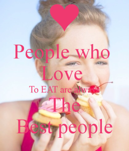people-who-love-to-eat-are-always-the-best-people-2