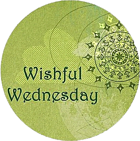 wishful_wednesday