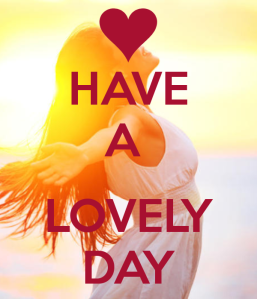 have-a-lovely-day